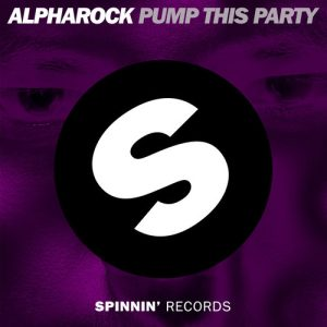 Alpharock – Pump This Party (Video)