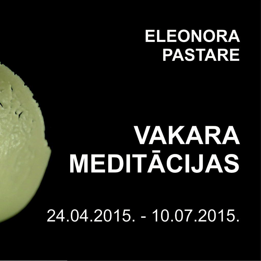 VAKARA MEDITĀCIJAS – Eleonoras Pastares porcelāna darbu izstāde