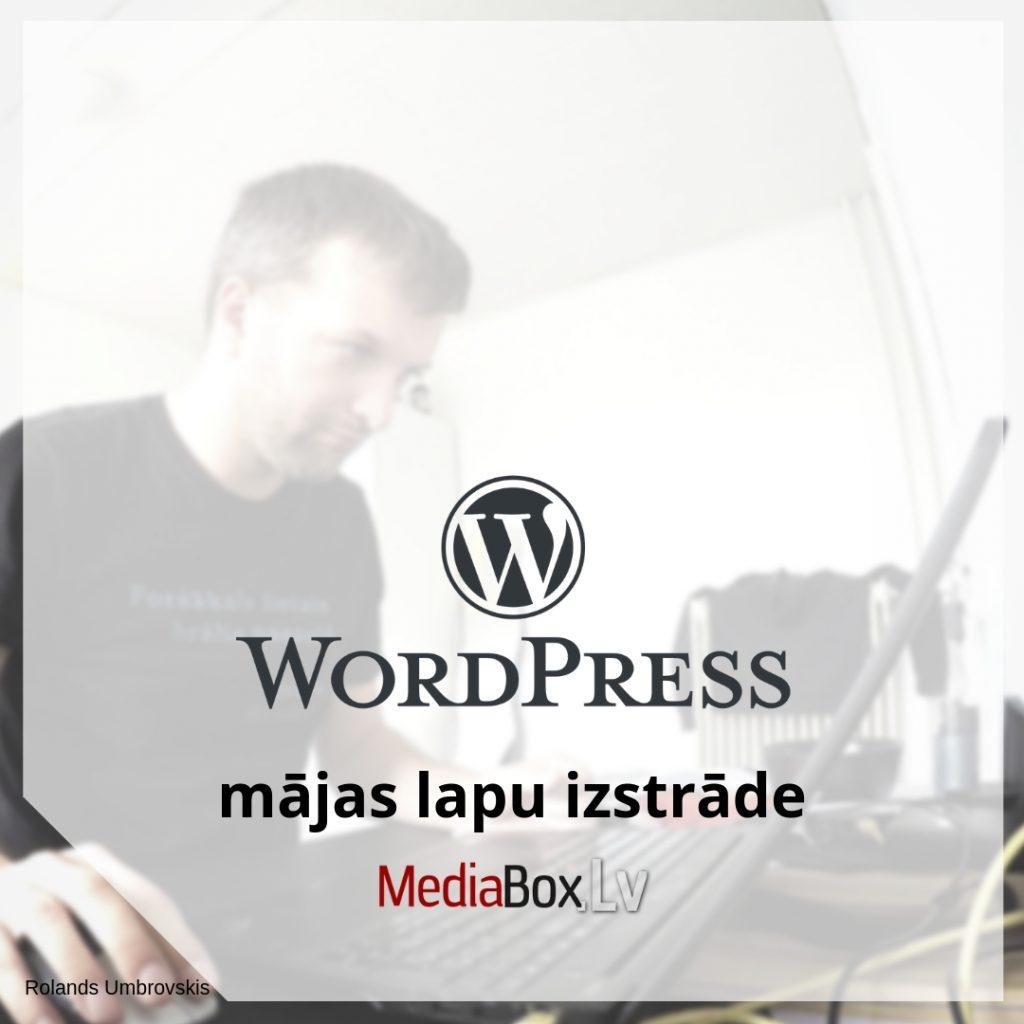 WordPress mājas lapu izstrāde. Rolands Umbrovskis.