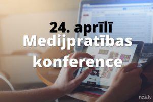 Medijpratības noslēguma konference LU SZF 24. aprīlī