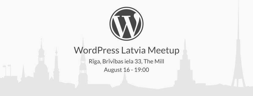 WordPress Latvia Meetup (August 2017)