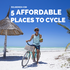 5 Affordable Places To Cycle
