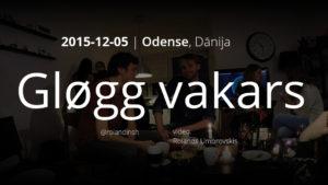 Gløgg vakars Odensē (30 sekunžu video)