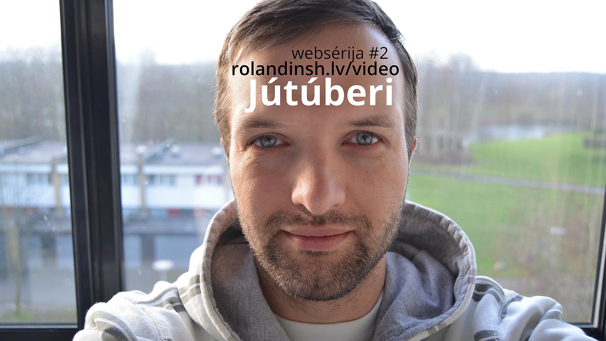 Jūtūberi. Vlog web sērijas #2. rolandinsh