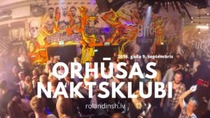 Naktsklubi Orhūsā (Video)