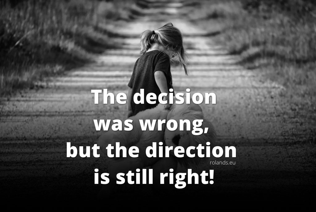 The decision was wrong, but the direction is still right!