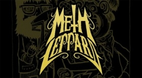 Learn more about Meth Leppard, and other bands!