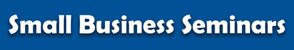Small Business Seminars