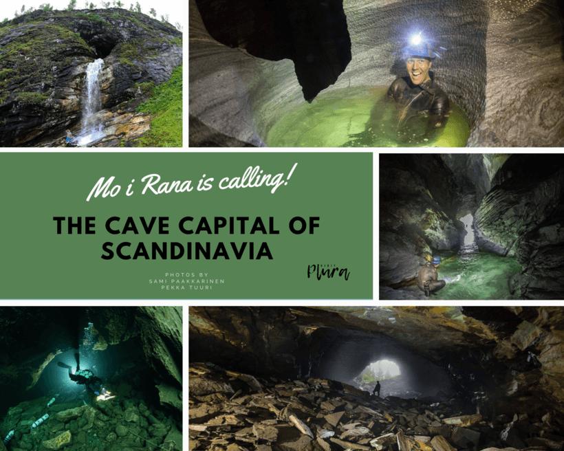 The Cave Capital of Scandinavia