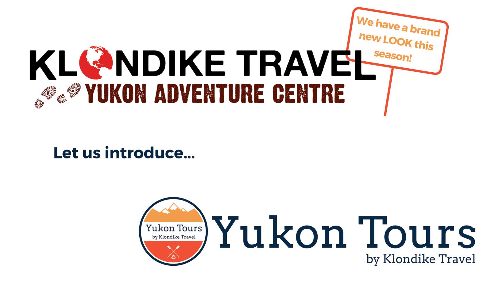 Yukon Adventure Centre has a NEW Look!