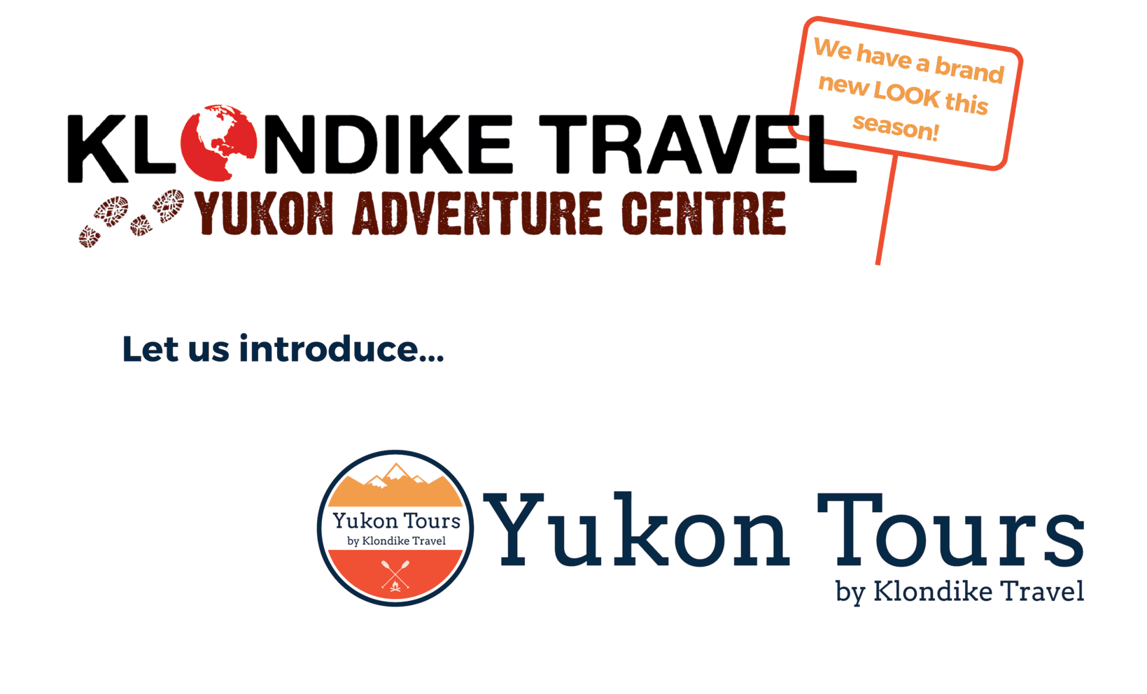 Yukon Adventure Centre has a NEW Look!