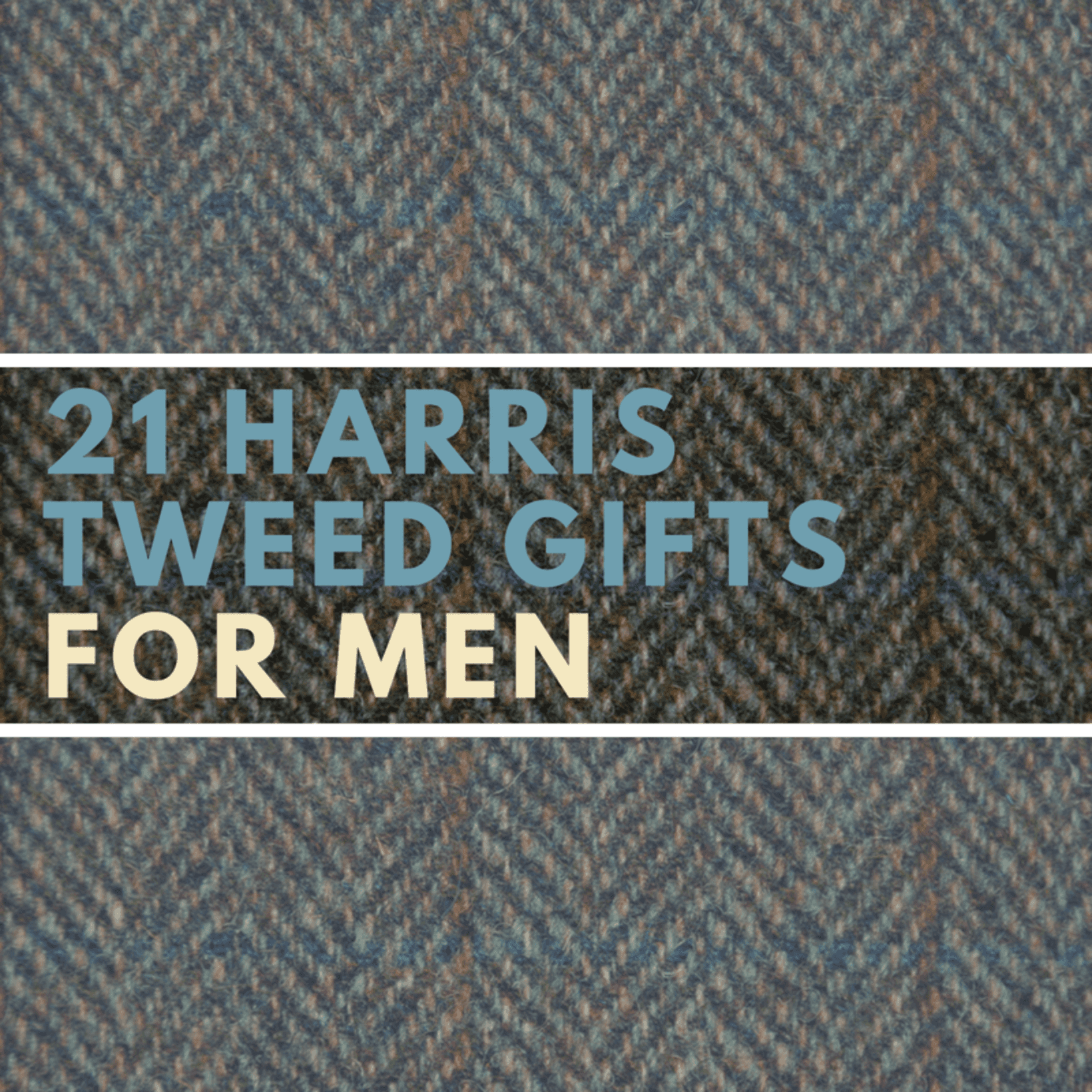 21 Harris Tweed gifts for men