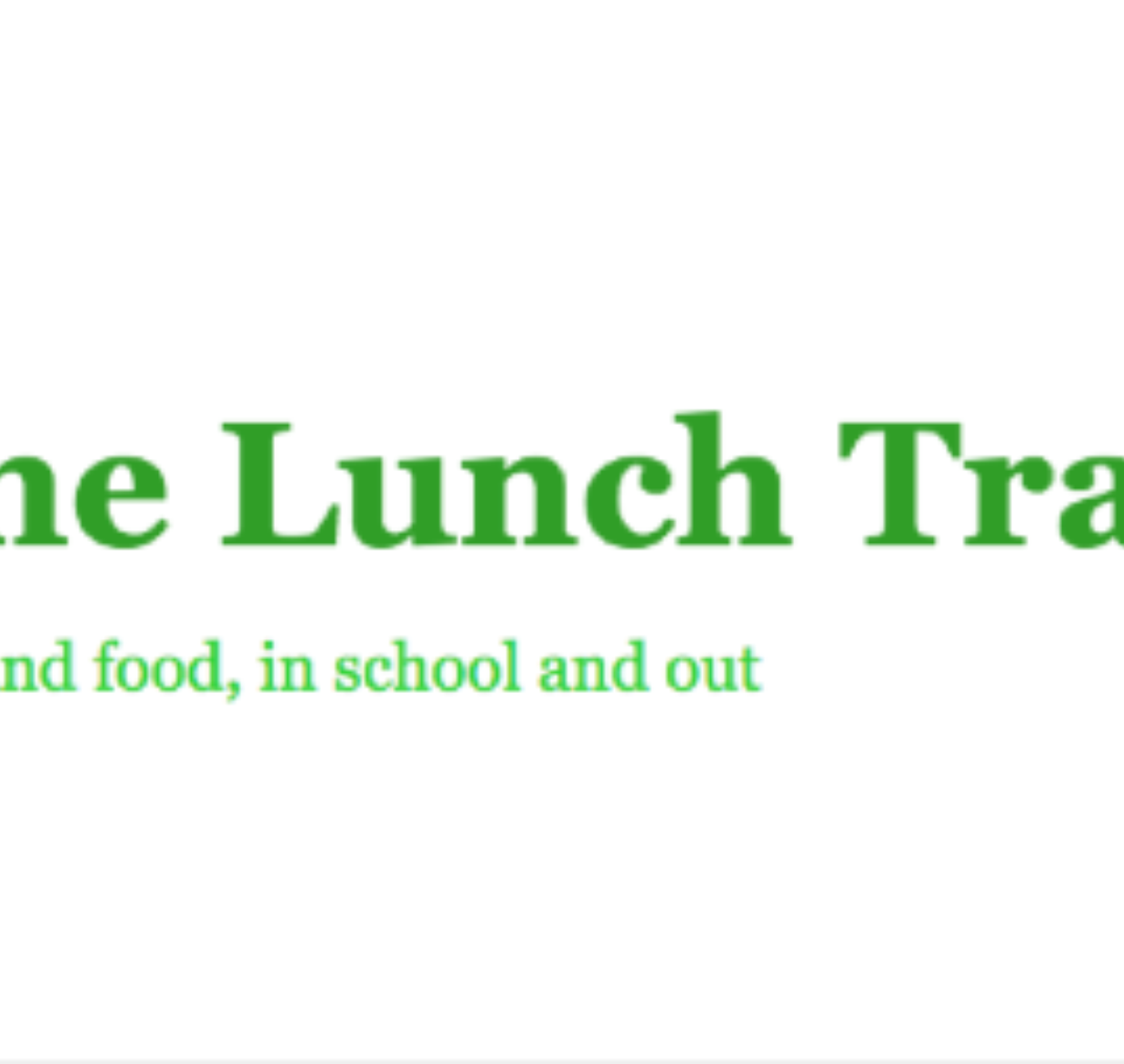 "The Lunch Tray Guest Blogger Justin Gagnon: Looking for the School Food ""Silver Bullet"""