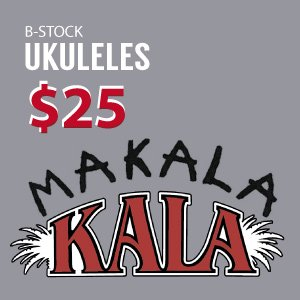 B-Stock Ukes - $25