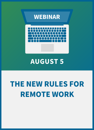 The New Rules for Remote Work: Employer's Rights & Responsibilities