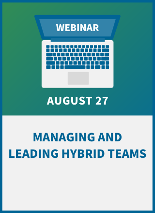Managing and Leading Hybrid Teams
