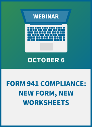 Form 941 Compliance: New Form, New Worksheets
