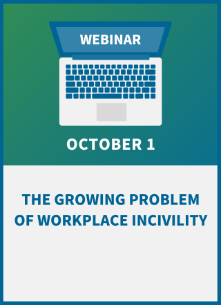 The Growing Problem of Workplace Incivility