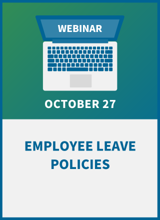 Employee Leave Policies: How to Revise Your Handbook for 2021-22