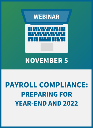 Payroll Compliance: Preparing for Year-End and 2022