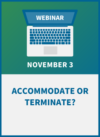 Accommodate or Terminate? How to Legally Draw the Line