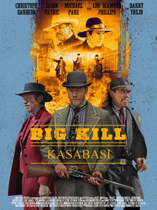 Big Kill Kasabasi