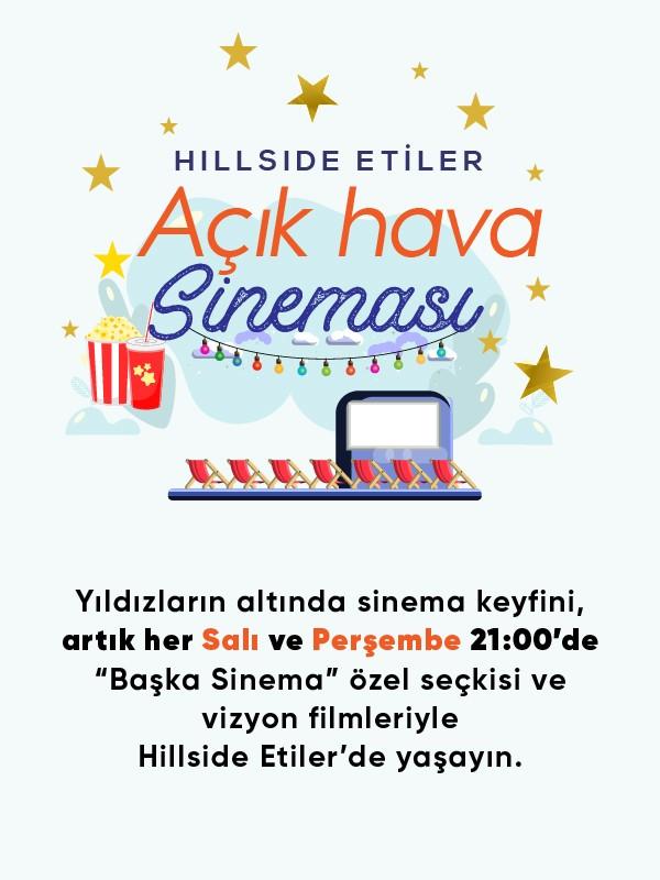 Açık Hava Sineması Her Salı ve Perşembe 21:00'de Hillside Etiler'de