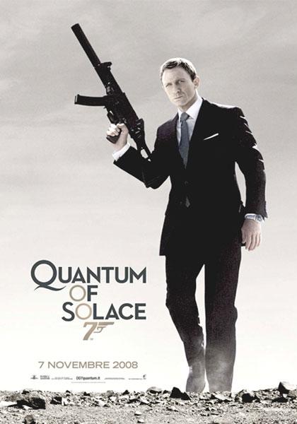 007 – Quantum of Solace.