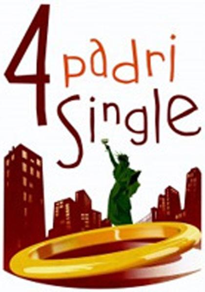 4 padri single.