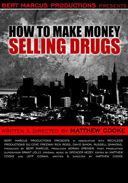 Come fare soldi vendendo droga.