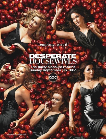 Desperate Housewives.