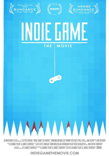 Indie Game: The Movie.