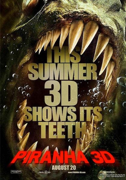 Piranha 3D.