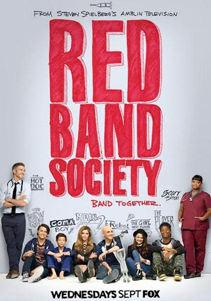 Red Band Society.