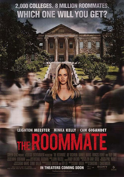 The Roommate.
