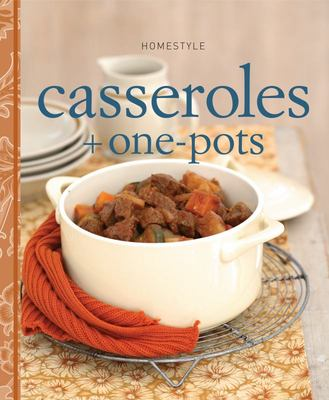 Homestyle Casseroles and One-pot