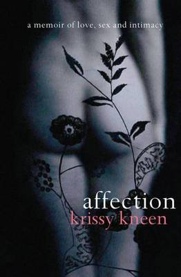 Affection: A Memoir of Love, Sex and Intimacy