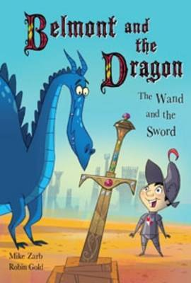 The Wand and the Sword (Belmont and the Dragon #2)