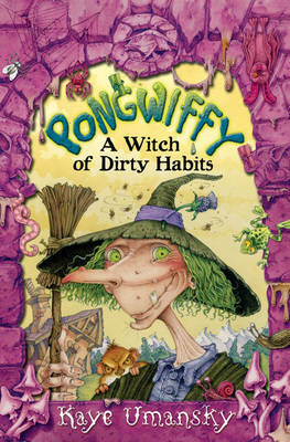 Pongwiffy: A Witch of Dirty Habits