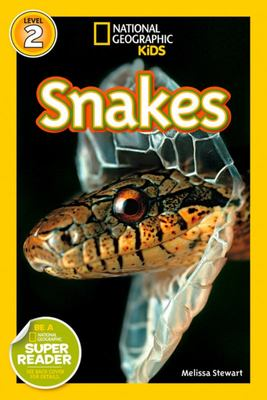 Snakes : National Geographic Readers Level 2