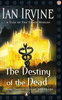 The Destiny of the Dead (Song of the Tears #3)
