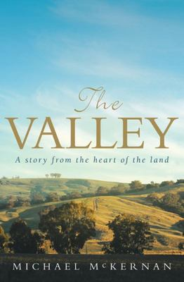 Valley: A Story from the Heart of the Land