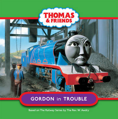 Gordon in Trouble (Thomas and Friends)