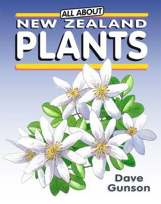 Plants (All About New Zealand...)