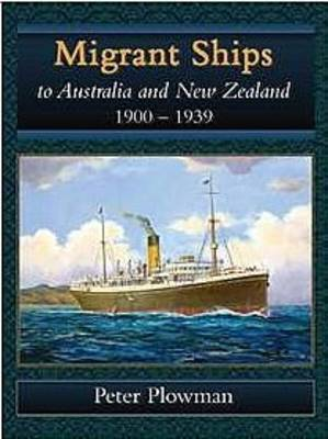 Migrant Ships to Australia and New Zealand 1900-1939