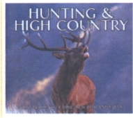 Hunting and High Country: the Best of Philip Holden