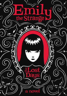 The Lost Days (Emily the Strange #1)