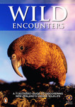 Wild Encounters: A Forest and Bird Guide to Discovering New Zealand's Unique Wildlife