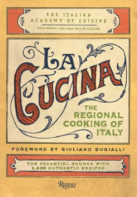La Cucina: The Traditional Home Cooking of Italy