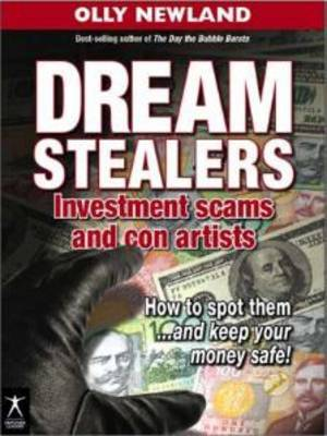 Dream Stealers: Investment Scams and Con Artists